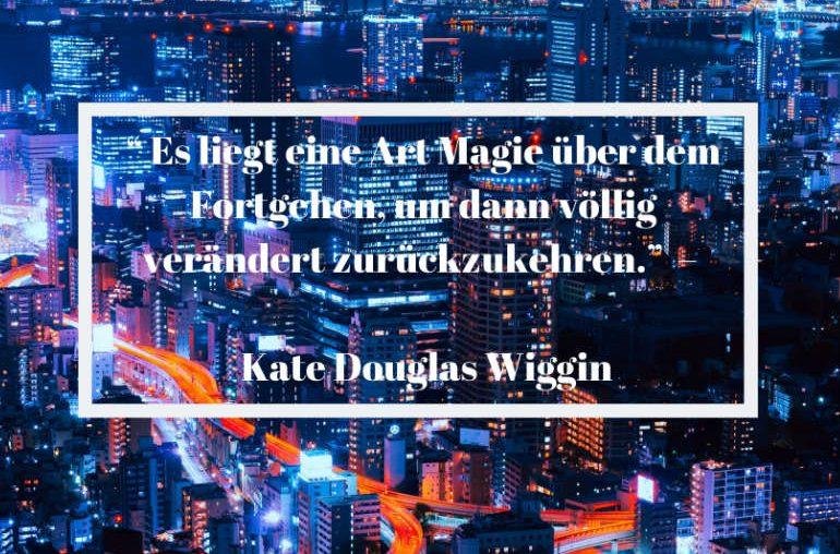 Reisezitat Kate Douglas Wiggin